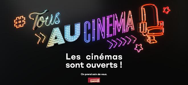 Votre cinéma est ouvert !